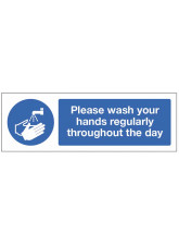 Please wash your hands regularly throughout the day