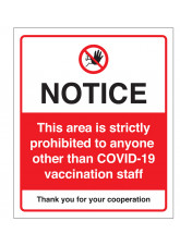 Notice - This area is strictly prohibited to anyone other than COVID-19 vaccination staff