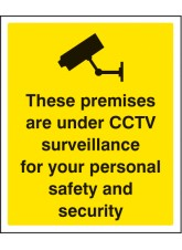 These Premises Are Under CCTV Surveillance for Your