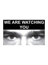 Eye Photo Sign We Are Watching You