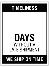 "Large Wipe Clean Board ""Timeliness (Write Number) Days without a Late Shipment"""