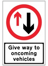 Give Way to Oncoming Traffic - Reflective Fold Up Sign