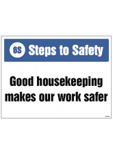 6S Steps to Safety - Good HouseKeeping Makes our Work safer