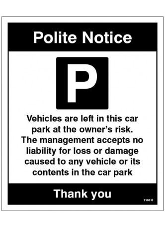 Vehicles Are Left in the Car Park at the Owner's Risk