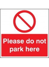 Please Do Not Park Here